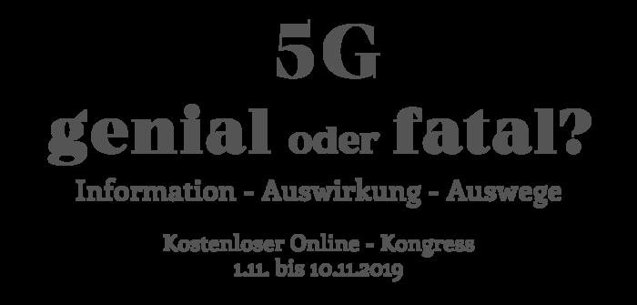 5G – genial oder fatal? Kostenloser 5G-Omline-Kongres
